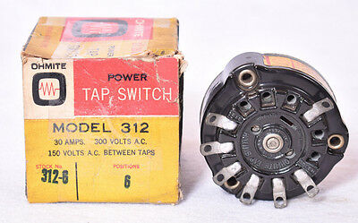 Ohmite Power Tap Switch 6 Position Model 312 30A 300V  FREE SHIPPING