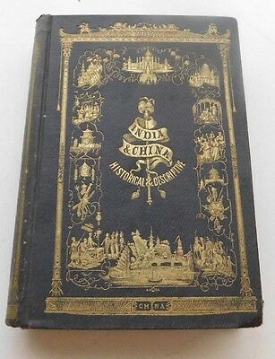 Sears' New and Complete History of China & India Pictorial and Descriptive,1855