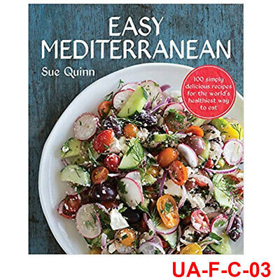 Easy Mediterranean 100 recipes for the world's healthiest diet 9781743367469 NEW