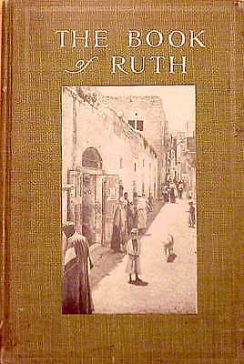 """1910 1st Ed-W. Quayle-""""THE BOOK OF RUTH""""-NR!!!!!!!!!!!!!!!!"""