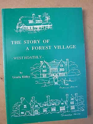 The Story Of A Forest Village Ridley West Hoathly Sussex Book