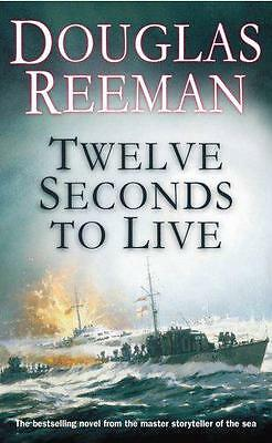 Twelve Seconds To Live by Douglas Reeman | Paperback Book | 9780099414872 | NEW