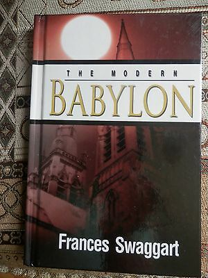 The Modern Babylon By Fraces Swaggart Jimmy 173 Page Hardback Book