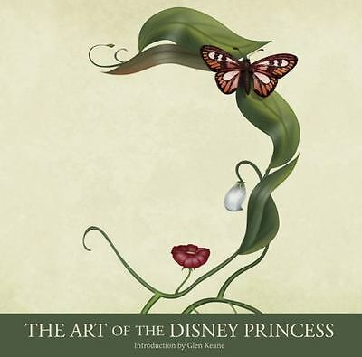 Disney Editions Deluxe: The Art of the Disney Princess by Disney Book Group