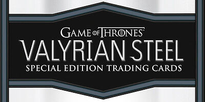 GAME OF THRONES Valyrian Steel Trading Cards - 20 Box Case - 1 BIG HIT Per Pack!