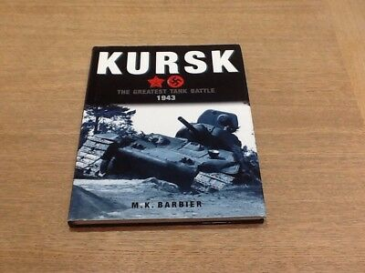 Kursk The Greatest Tank Battle 1943 - H B Military History Book Vgc