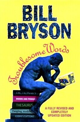 Troublesome words by Bill Bryson (Paperback)