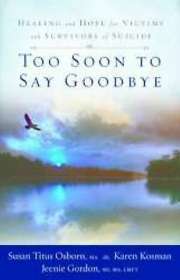 Too Soon To Say Goodbye By Art Buchwald 2006 Hardcover Combined