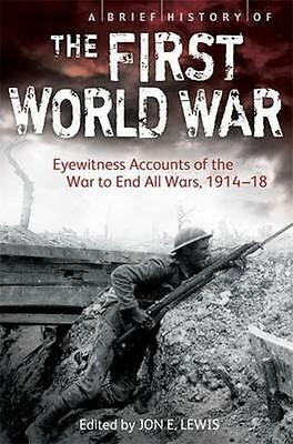 NEW A Brief History Of The First World War by Jon E. Lewis BOOK (Paperback)
