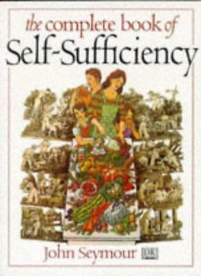 The Complete Book of Self Sufficiency,John Seymour