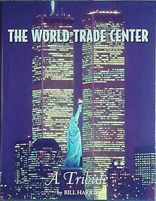 World Trade Center History/tribute Book, 2001 Book (Pre-Construction - 9/11