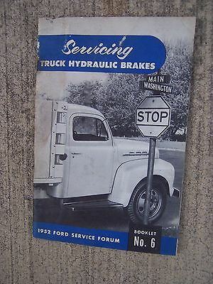 1952 servicing ford truck hydraulic brakes manual ford service forum rh picclick com Vehicle Owner's Manual Ford Focus Owners Manual