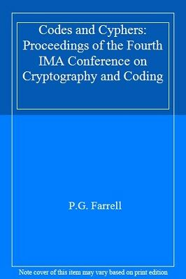 Codes and Cyphers: Proceedings of the Fourth IMA Conference on Cryptography an,