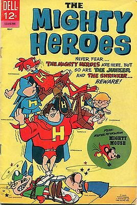 The Mighty Heroes # 3 - Dell Comics - 1967 - Mighty Mouse - Cents Copy