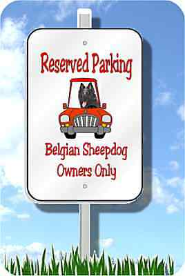 "Belgian Sheepdog parking sign novelty 8""x12"" metal"