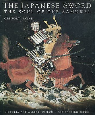 Japanese Sword The Soul of The Samurai 2000 First Edition Book Gregory Irvine