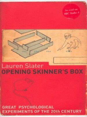 Opening Skinner's box: great psychological experiments of the 20th century by