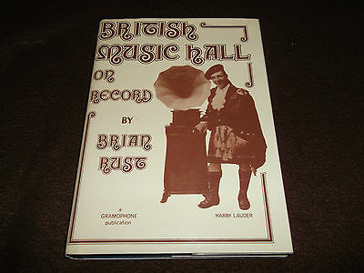 Book. British Music Hall on Record Brian Rust Gramophone Publication 1st 1979 HB