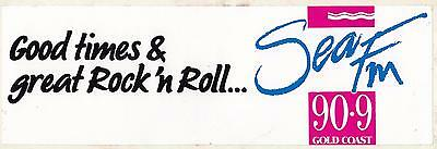 Good times & great Rock n Roll Sea FM 90.9 Gold Coast 1980's sticker 21.5cm long