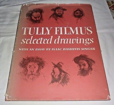 Tully Filmus selected drawings, 1971 Hardcover, with essay by I. B. Singer