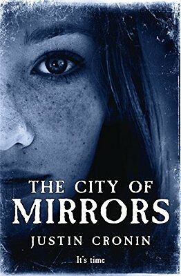 The City of Mirrors (Passage Trilogy 3),Justin Cronin