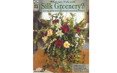 What Can I Do With Silk Greenery - Hot Off The Press