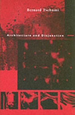 Architecture and Disjunction (Paperback), Tschumi, Bernard, 9780262700603