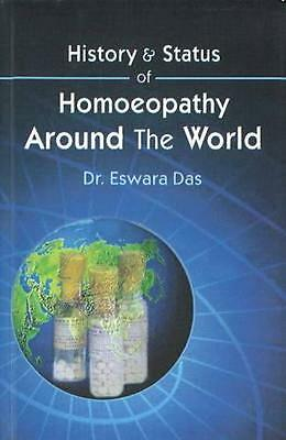 NEW History & Status Of Homoeopathy Around The World by... BOOK (Paperback)