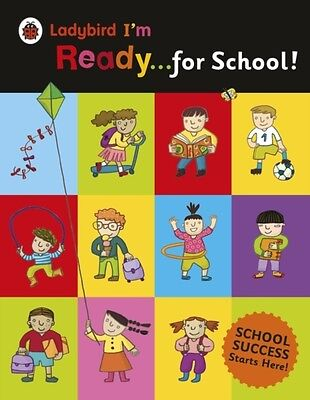 Ladybird I'm Ready for School! (Paperback), 9780241215975