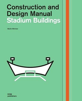Stadium Buildings: Construction and Design Manual (Hardcover), Wimmer, Martin, .