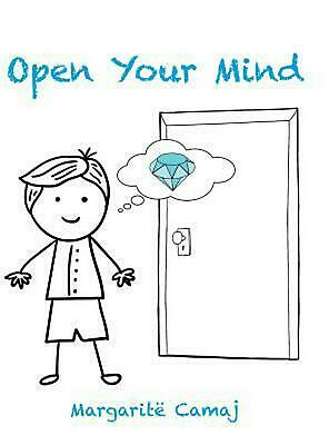 Open Your Mind by Margarite Camaj (English) Hardcover Book Free Shipping!