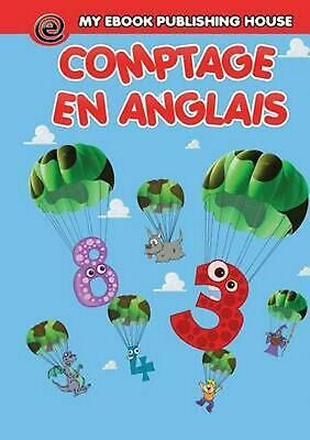 Compter en anglais by My Ebook Publishing House (French) Paperback Book Free Shi