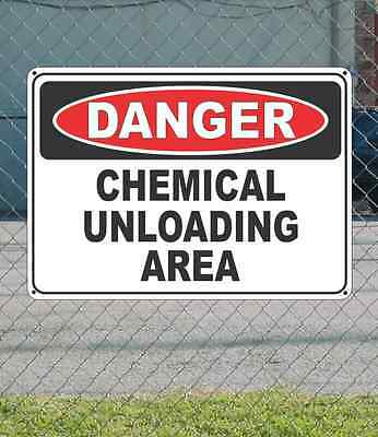 "DANGER Chemical Unloading Area - OSHA Safety SIGN 10"" x 14"""