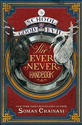 Ever Never Handbook (The School for Good and Evil) by Chainani, Soman | Paperbac