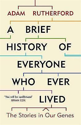 A Brief History of Everyone Who Ever Lived, Adam Rutherford