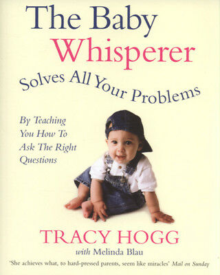 The Baby Whisperer solves all your problems (by teaching you how to ask the