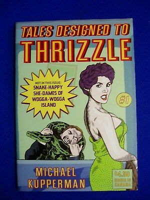 Tales Designed to Thrizzle 1: Michael Kupperman.  underground.  1st. VFN/NM