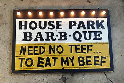 NEED NO TEEF TO EAT MY BEEF  -  HOUSE PARK BAR-B-QUE wood bar restaurant sign