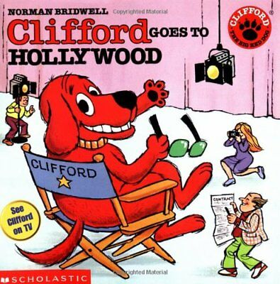 Clifford Goes to Hollywood (Clifford the Big Red Dog),Norman Bridwell