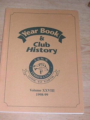 """Rare Fell & Moorland Working Terrier Club Dog Book 1998-99 """"gone To Earth"""""""
