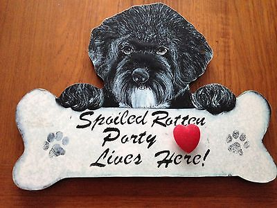 Spoiled Portuguese Water Dog Sign