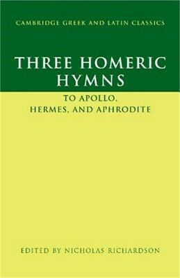 Three Homeric Hymns: To Apollo, Hermes, and Aphrodite: Hymns 3, 4, and 5 (Paperb