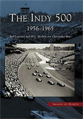 The Indy 500: 1956-1965 (Paperback or Softback)