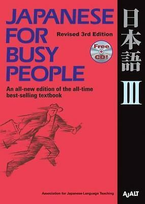 Japanese for Busy People III: Revised 3rd Edition (Paperback or Softback)