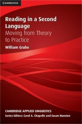 Reading in a Second Language: Moving from Theory to Practice (Paperback or Softb