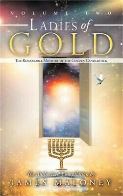 Ladies of Gold, Volume 2: The Remarkable Ministry of the Golden Candlestick (Har