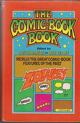 THE COMIC BOOK BOOK Edited by DON THOMPSON/DICK LUPOFF    1973