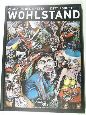 WOHLSTAND ( Edition Moderne Hardcover )