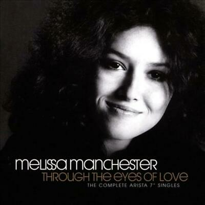 """Melissa Manchester - Through The Eyes Of Love: The Complete Arista 7"""" Singles Ne"""