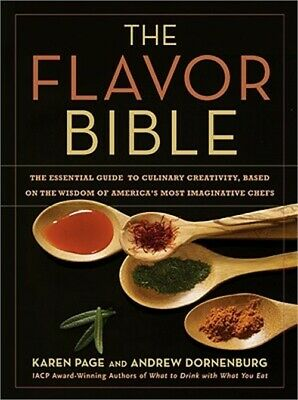 The Flavor Bible: The Essential Guide to Culinary Creativity, Based on the Wisdo